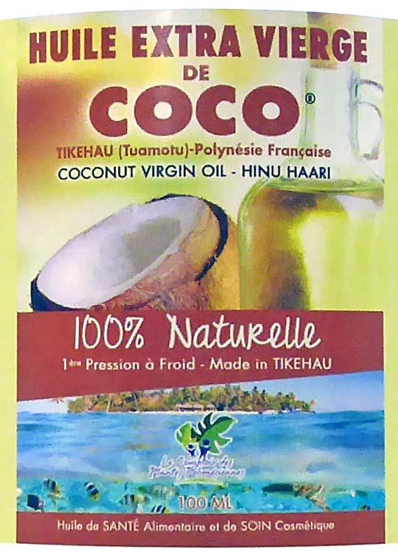 Sur l'étiquette, une huile de santé alimentaire et soin cosmétique. Fabriquée à Tikehau !