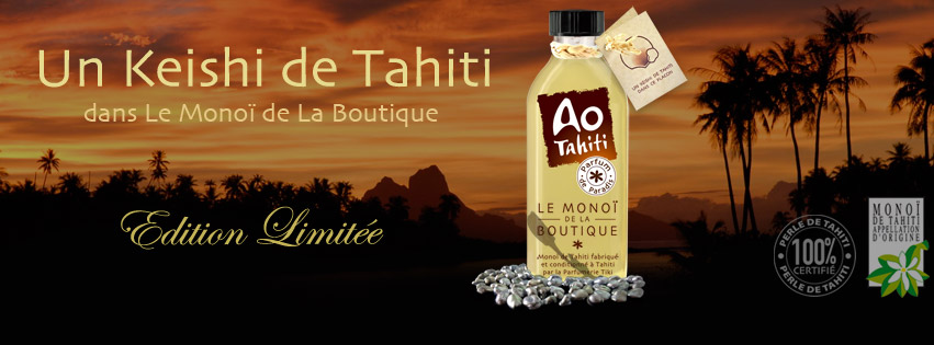 AO TAHITI, LE MONOI DE LA BOUTIQUE