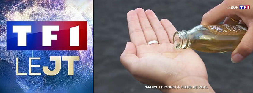 LE MONOI DE TAHITI AU JOURNAL DE TF1