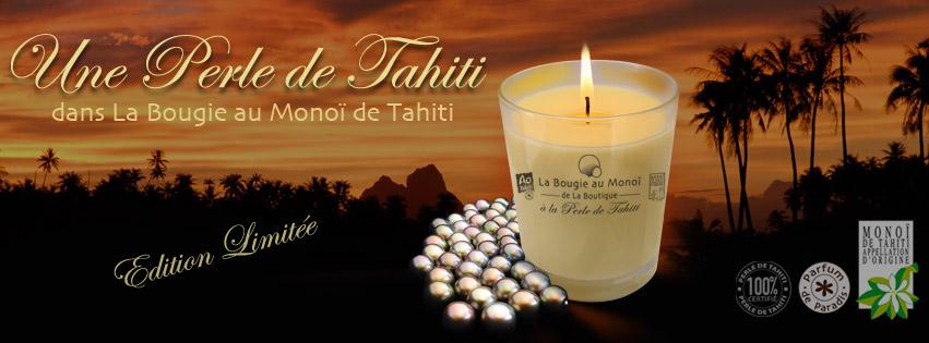 PERLE DE TAHITI DANS LA BOUGIE AU MONOI