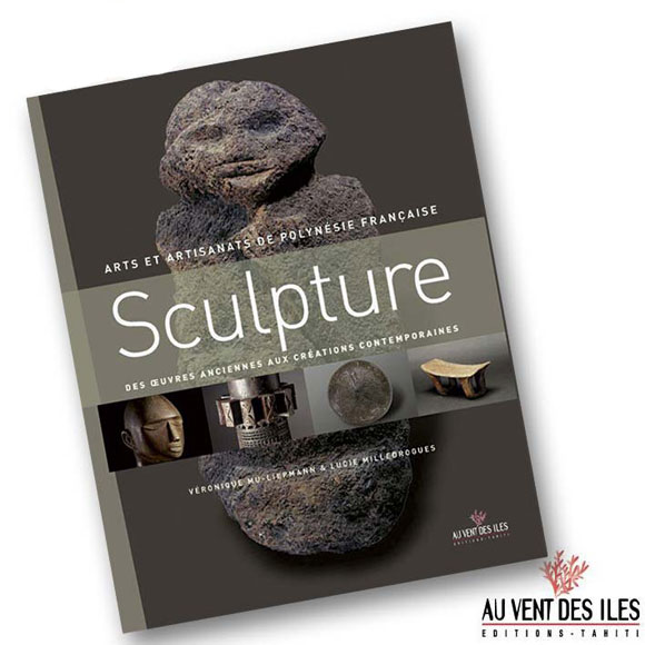 SCULPTURE - ARTS ET ARTISANATS DE POLYNÉSIE FRANÇAISE