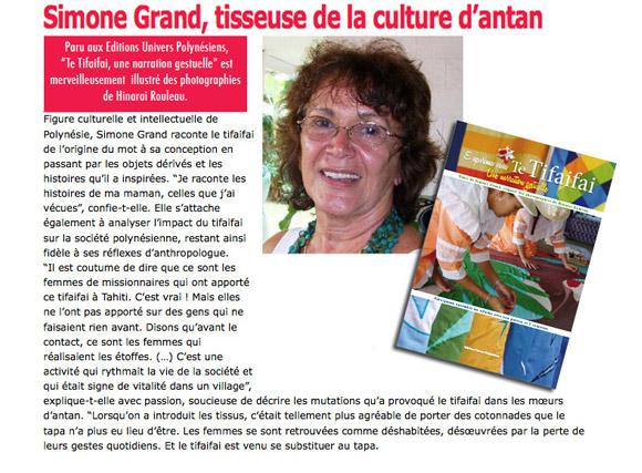 L'anthropologue et scientifique Simone Grand, personnalité bien connue à Tahiti, est aussi une Vahine fière de partager ses traditions.