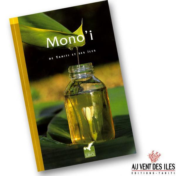 Le petit Livre du Monoï est édité dans la collection Survol par la société Au Vent des Îles située à Tahiti.