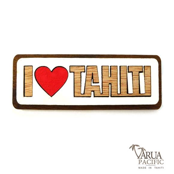 MAGNET BOIS I LOVE TAHITI VARUA PACIFIC M16
