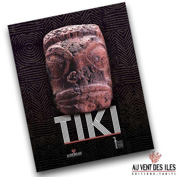 TIKI LE LIVRE MUSEE DE TAHITI ET SES ÎLES