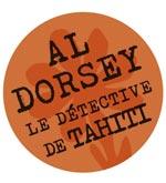 AL DORSEY DETECTIVE A TAHITI